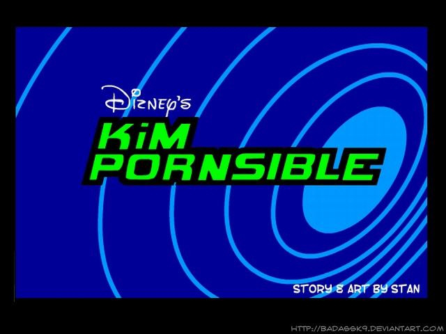 Kim Pornsible- Kim Possible