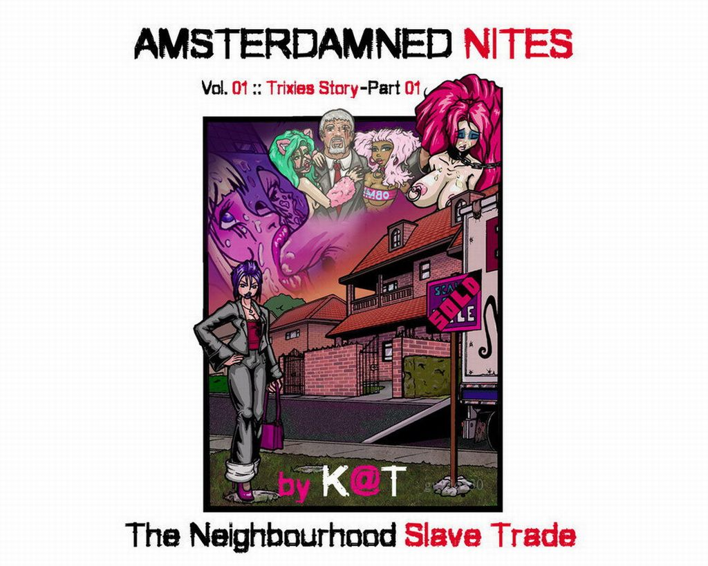 Amsterdamned Nites - Trixies Story