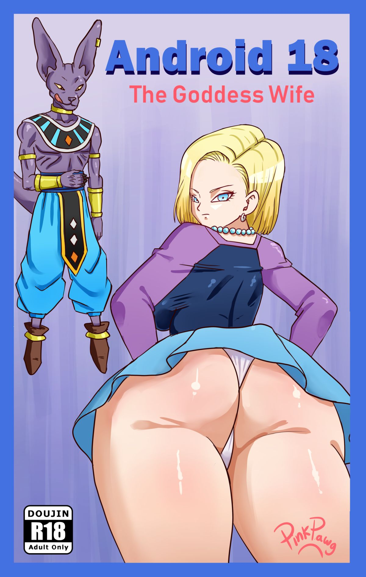 Pink Pawg- Android 18 The Goddess Wife